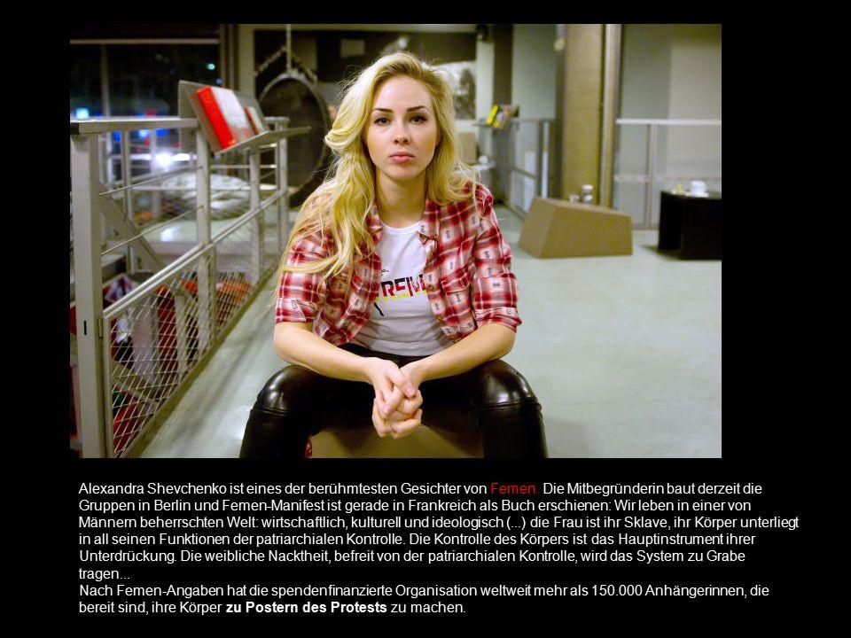 Alexandra Shevchenko ist eines der berühmtesten Gesichter von Femen