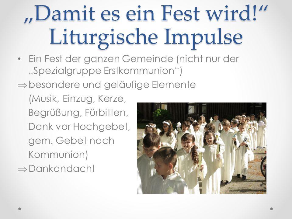 """""""Damit es ein Fest wird! Liturgische Impulse"""