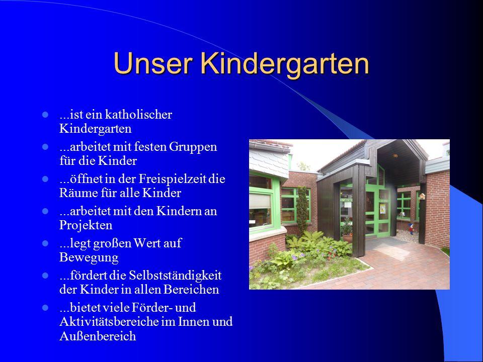 Unser Kindergarten ...ist ein katholischer Kindergarten