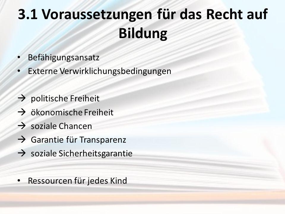 3.1 Voraussetzungen für das Recht auf Bildung