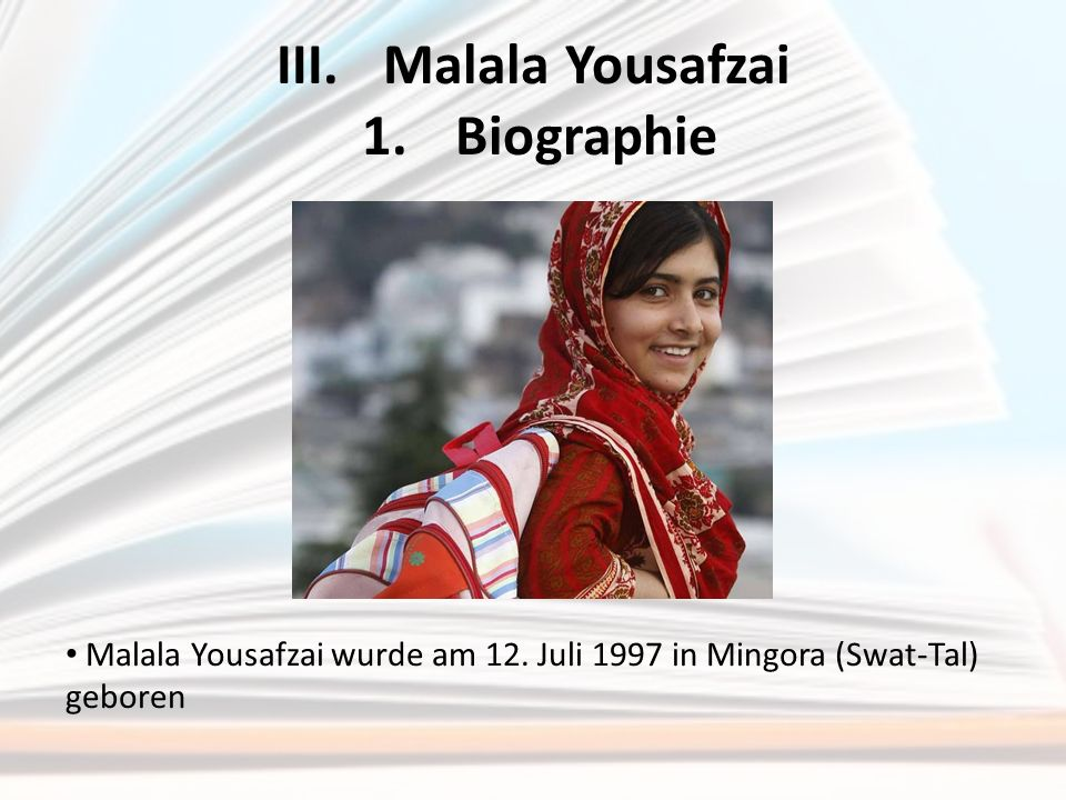 III. Malala Yousafzai 1. Biographie