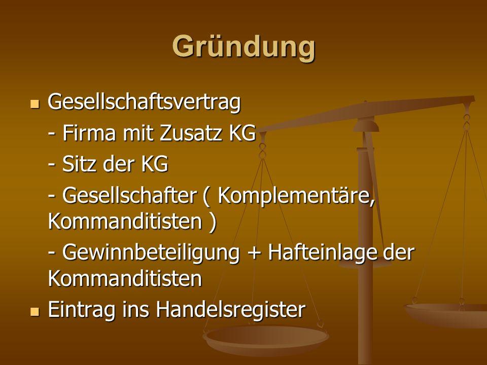 Gründung Gesellschaftsvertrag - Firma mit Zusatz KG - Sitz der KG