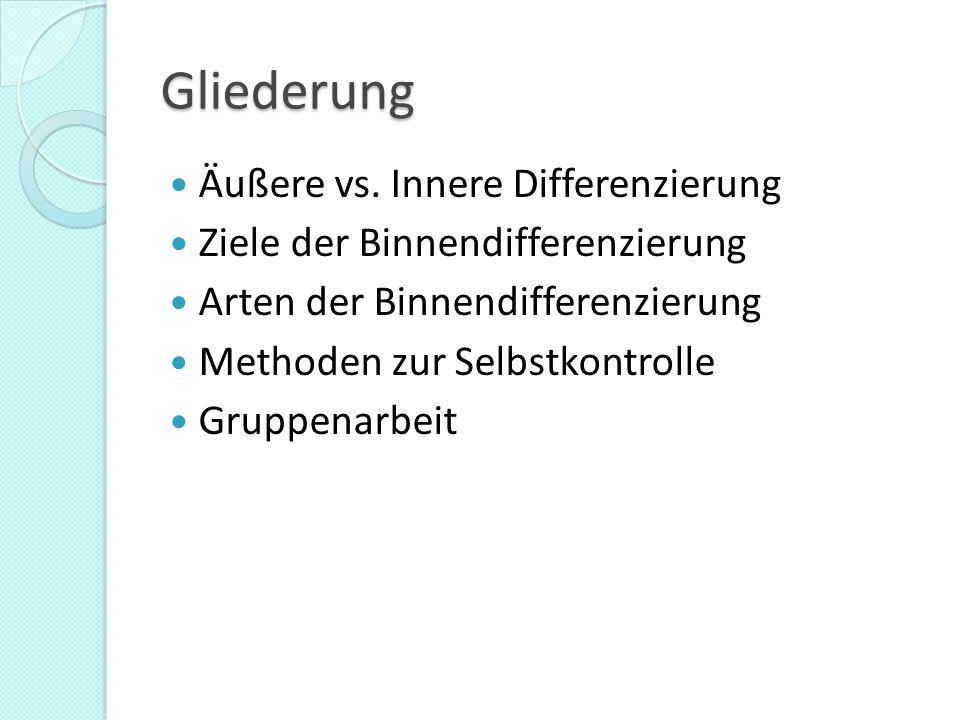 Gliederung Äußere vs. Innere Differenzierung