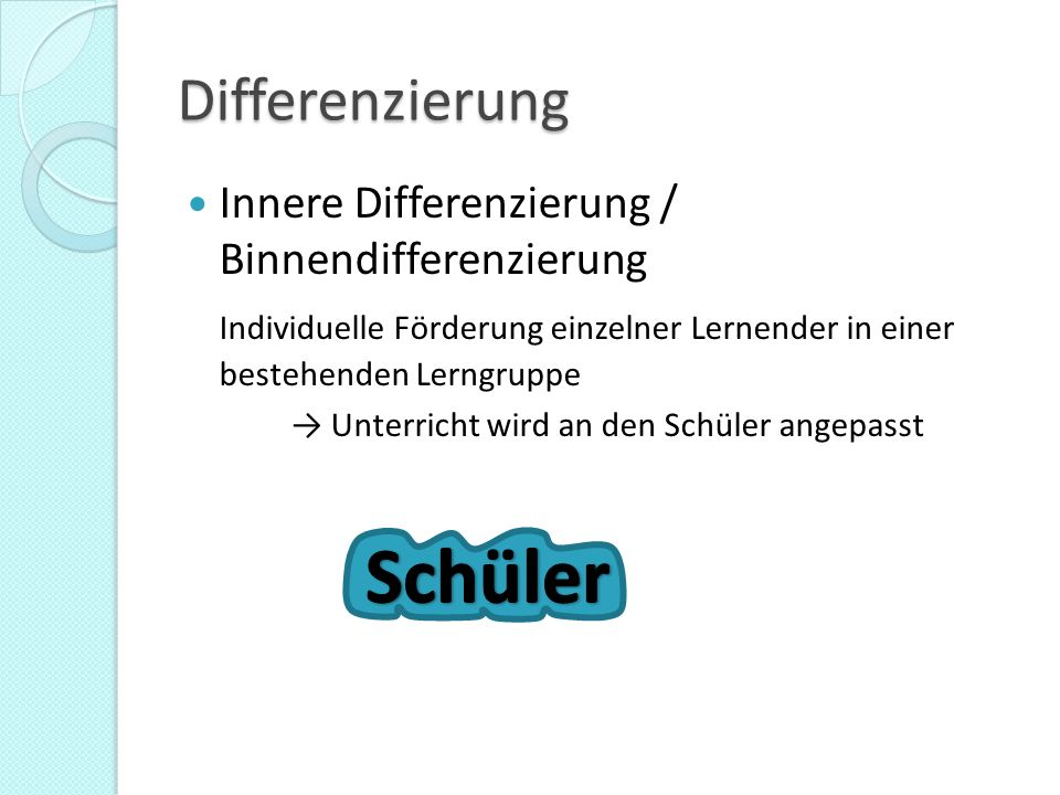 Schüler Differenzierung Innere Differenzierung / Binnendifferenzierung