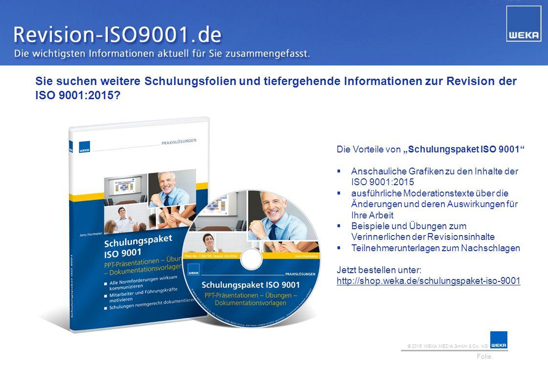Sie suchen weitere Schulungsfolien und tiefergehende Informationen zur Revision der ISO 9001:2015
