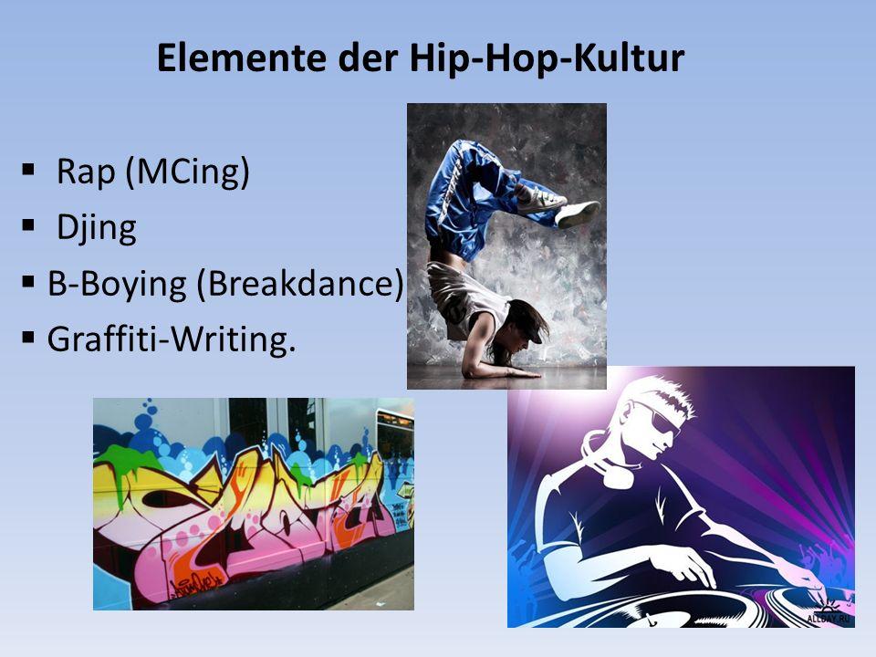 Elemente der Hip-Hop-Kultur