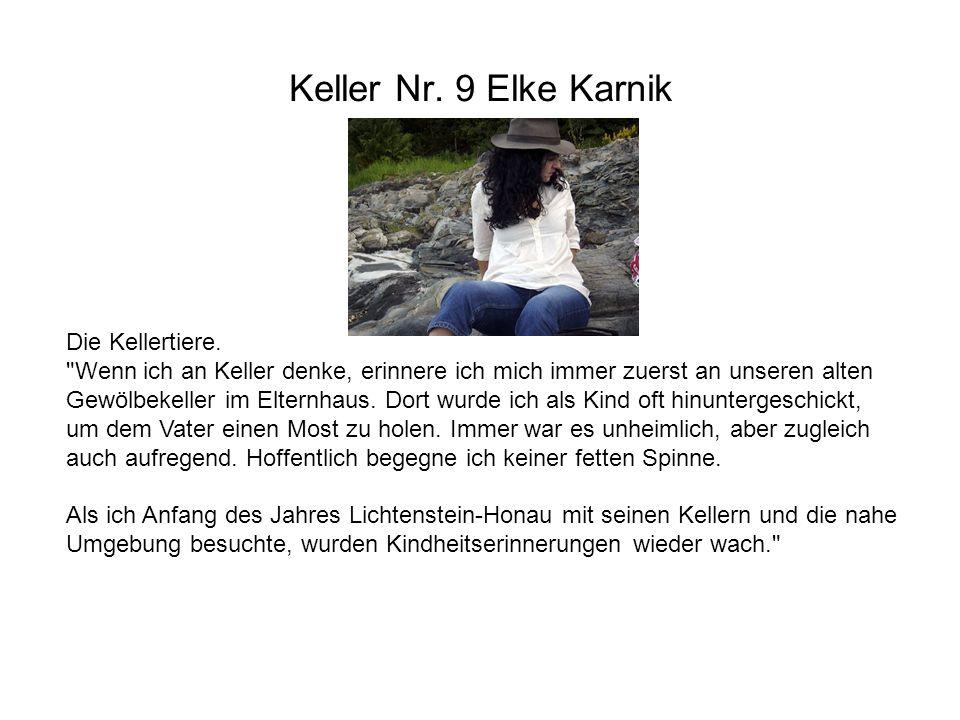 Keller Nr. 9 Elke Karnik Die Kellertiere.