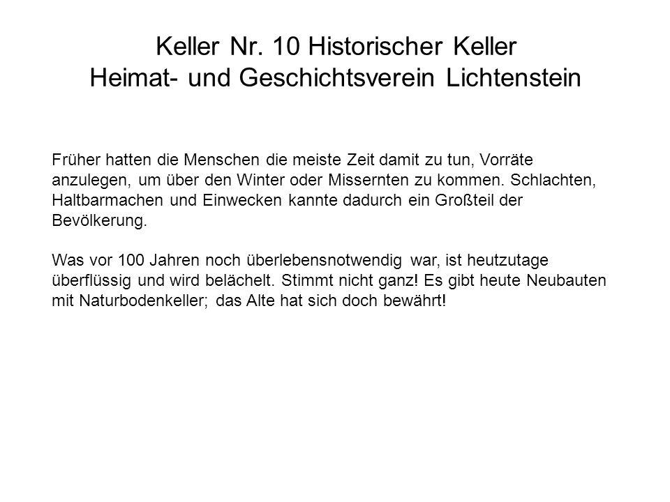 Keller Nr. 10 Historischer Keller Heimat- und Geschichtsverein Lichtenstein