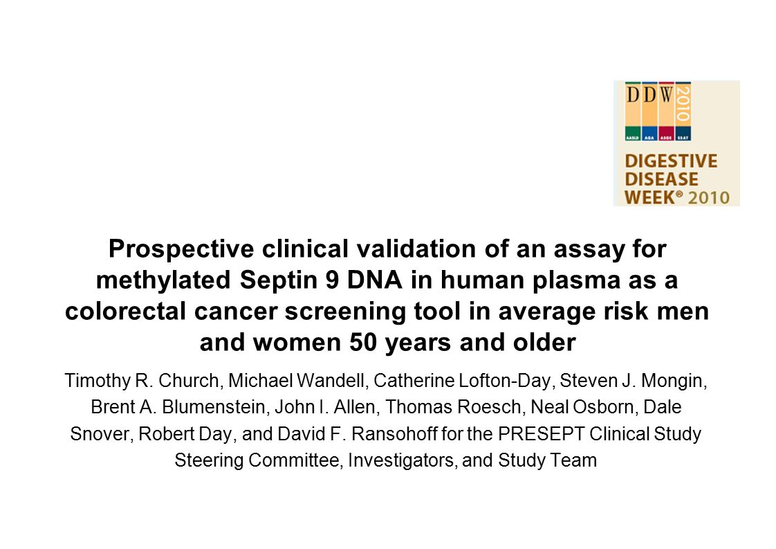 Prospective clinical validation of an assay for methylated Septin 9 DNA in human plasma as a colorectal cancer screening tool in average risk men and women 50 years and older