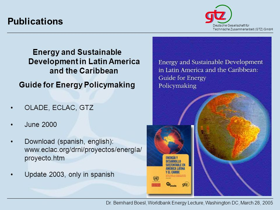 Publications Energy and Sustainable Development in Latin America and the Caribbean. Guide for Energy Policymaking.