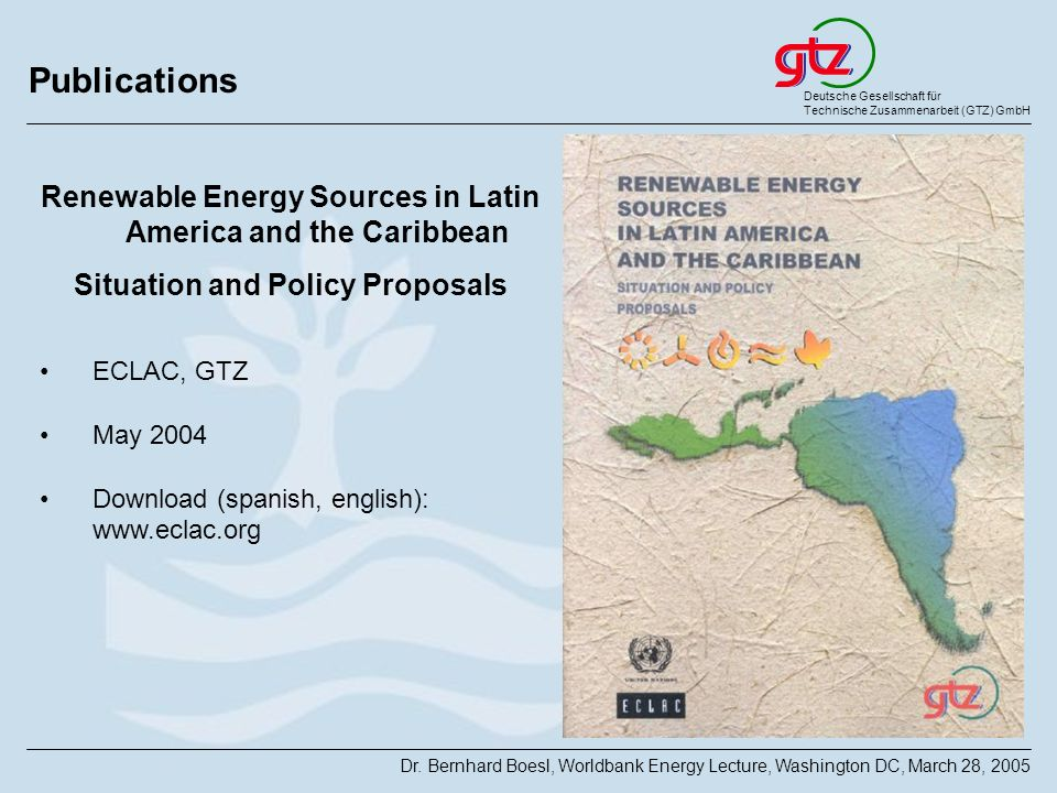 Publications Renewable Energy Sources in Latin America and the Caribbean. Situation and Policy Proposals.