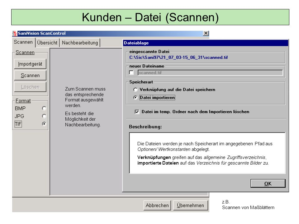 Kunden – Datei (Scannen)
