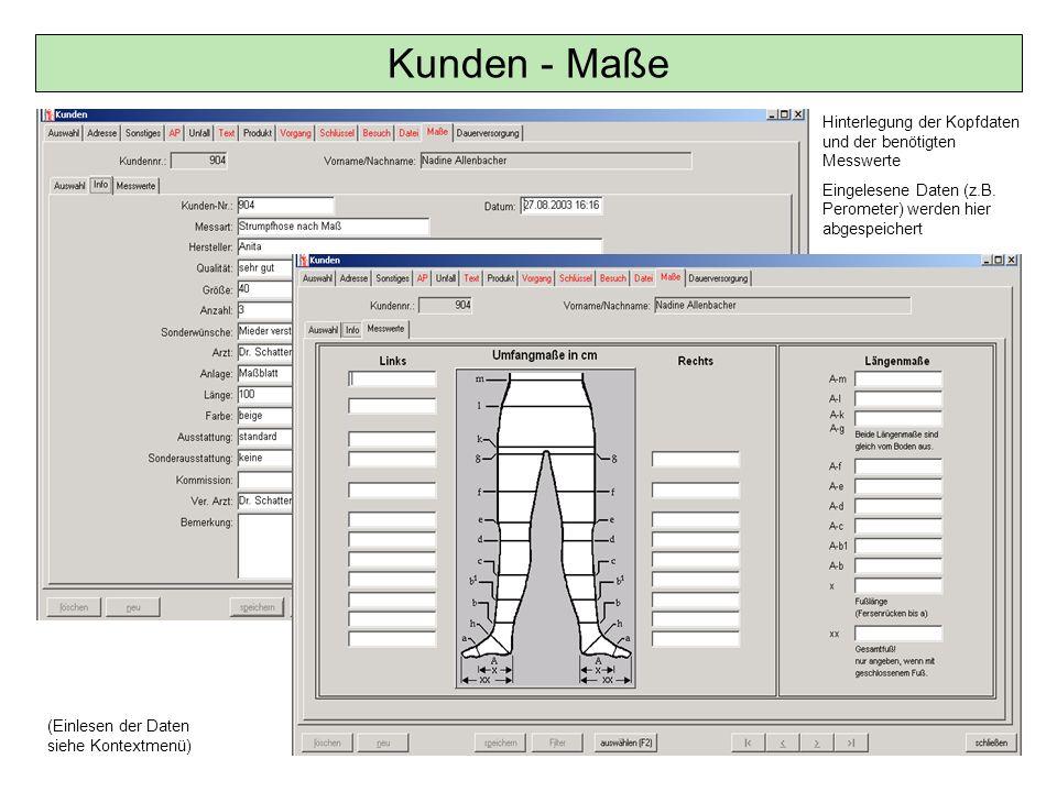 Kunden - Maße Hinterlegung der Kopfdaten und der benötigten Messwerte