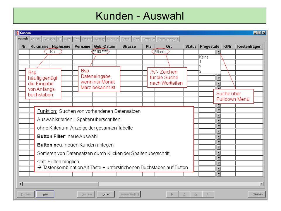 Kunden - Auswahl Bsp. Dateneingabe, wenn nur Monat März bekannt ist