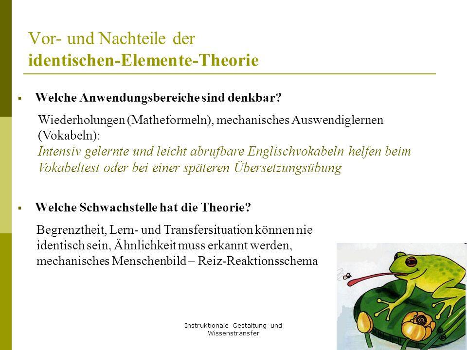 Vor- und Nachteile der identischen-Elemente-Theorie