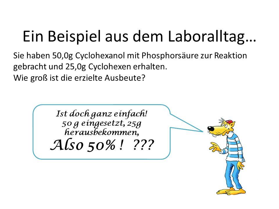 Ein Beispiel aus dem Laboralltag…