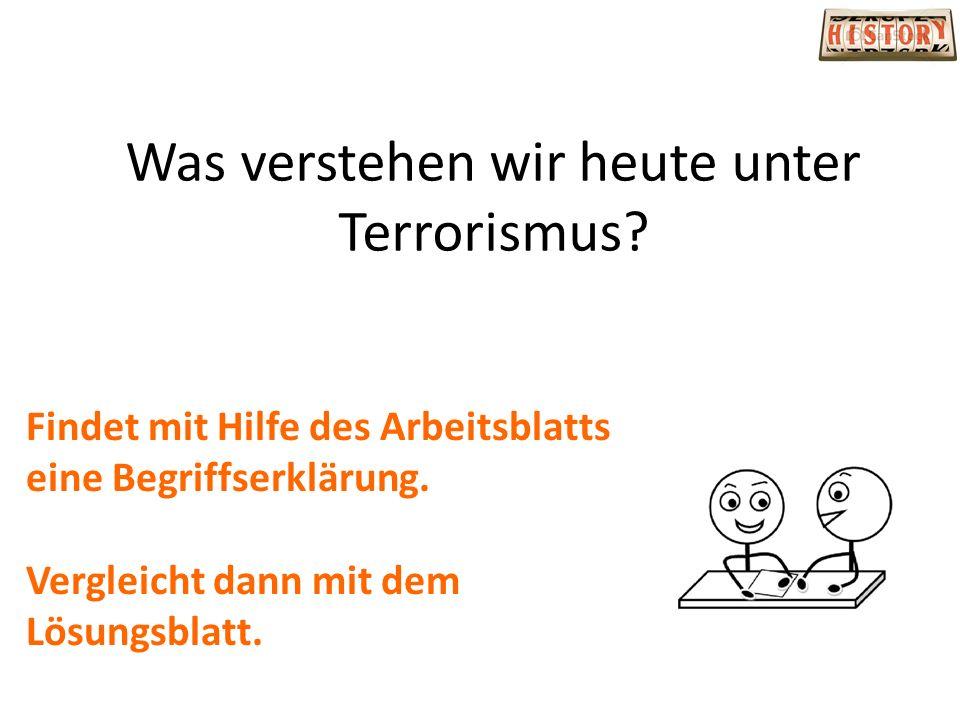 Was verstehen wir heute unter Terrorismus
