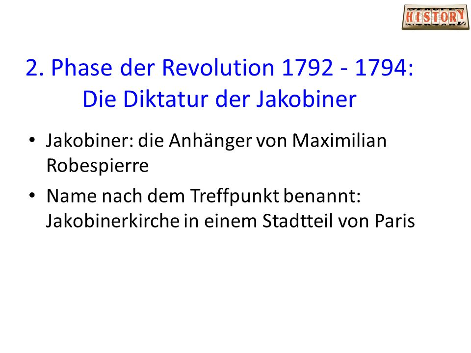 2. Phase der Revolution 1792 - 1794: Die Diktatur der Jakobiner