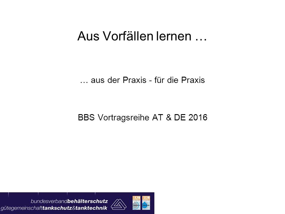 … aus der Praxis - für die Praxis BBS Vortragsreihe AT & DE 2016
