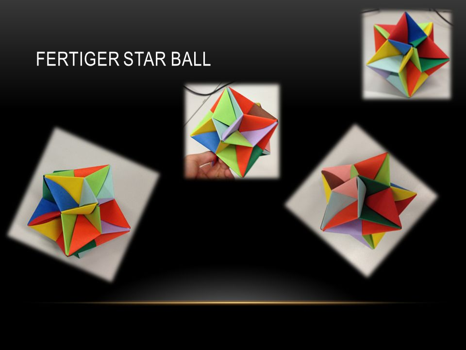 Fertiger Star ball