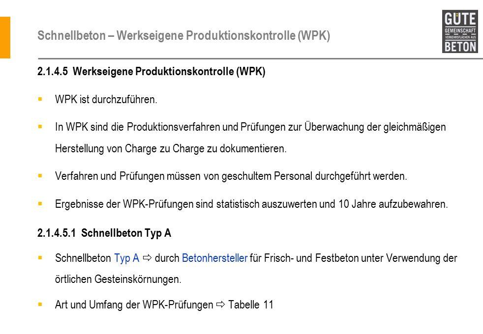 Schnellbeton – Werkseigene Produktionskontrolle (WPK)