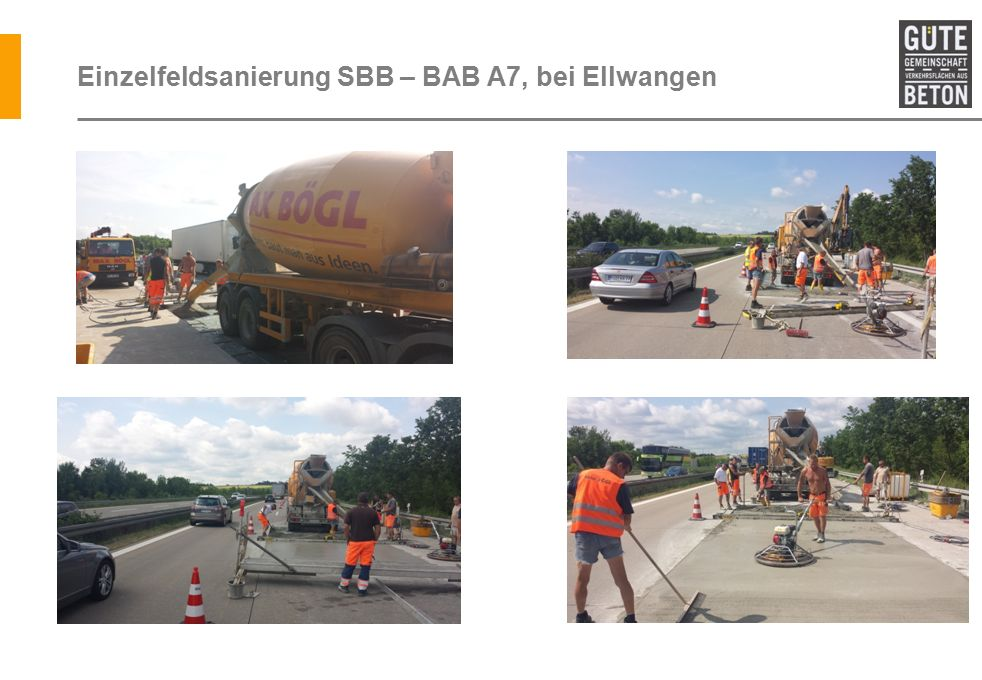 Einzelfeldsanierung SBB – BAB A7, bei Ellwangen
