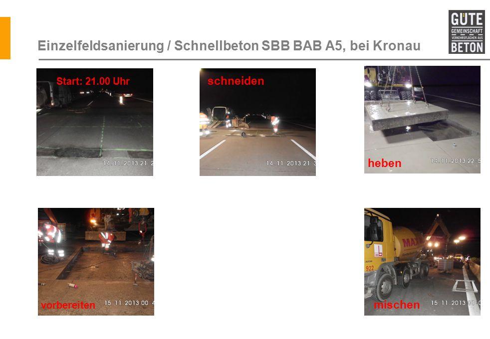 Einzelfeldsanierung / Schnellbeton SBB BAB A5, bei Kronau
