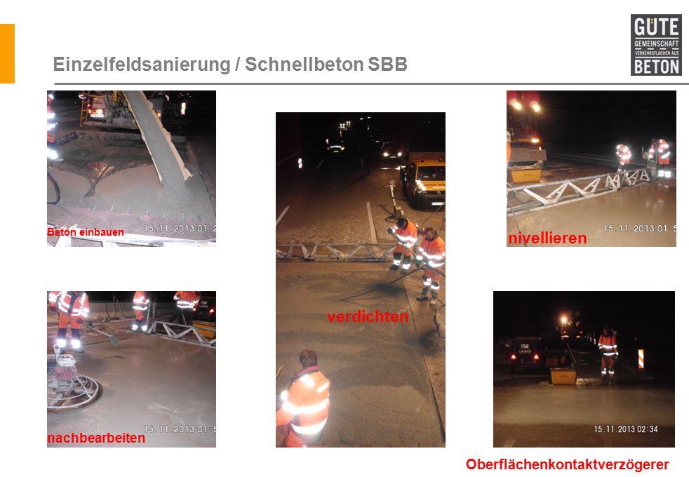 Einzelfeldsanierung / Schnellbeton SBB