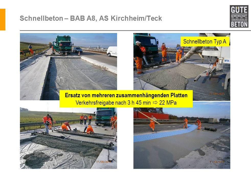 Schnellbeton – BAB A8, AS Kirchheim/Teck