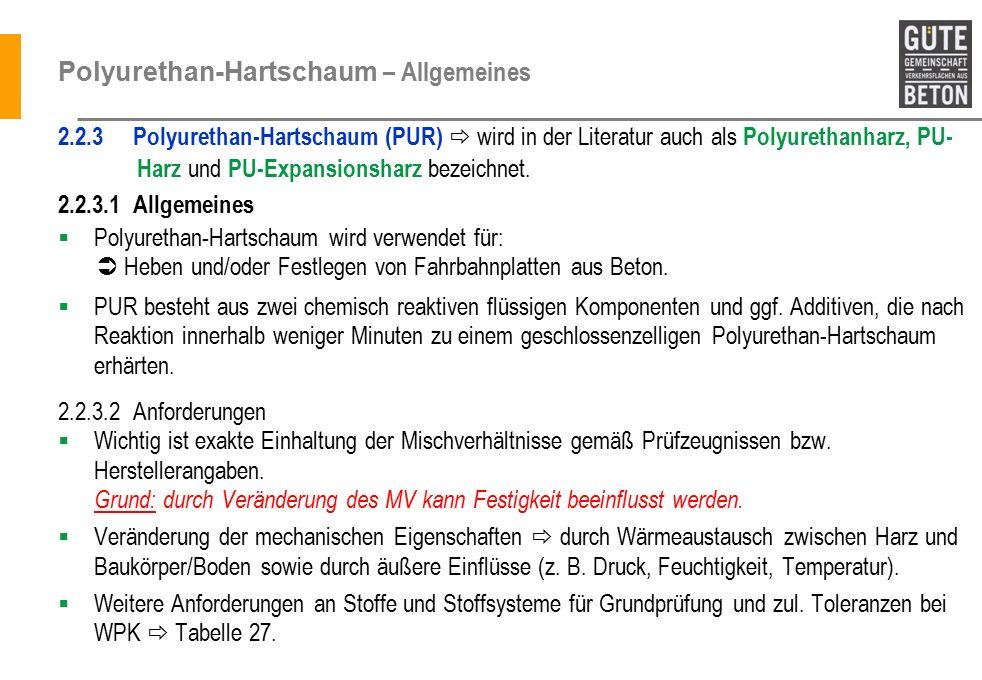 Polyurethan-Hartschaum – Allgemeines