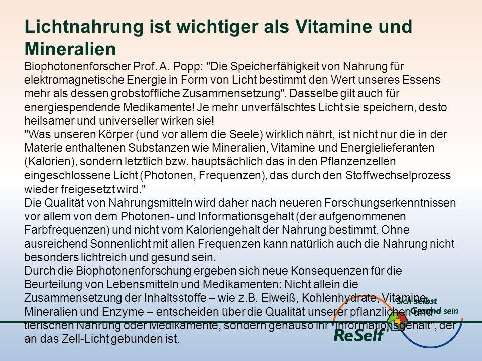 Lichtnahrung ist wichtiger als Vitamine und Mineralien
