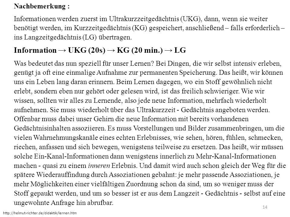 Information → UKG (20s) → KG (20 min.) → LG