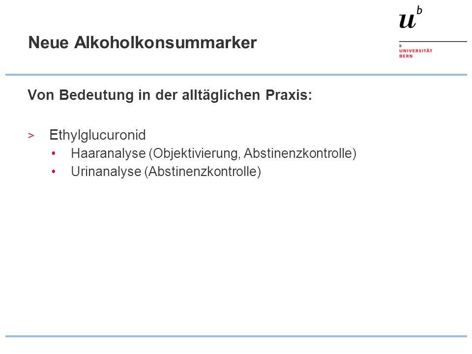 Neue Alkoholkonsummarker
