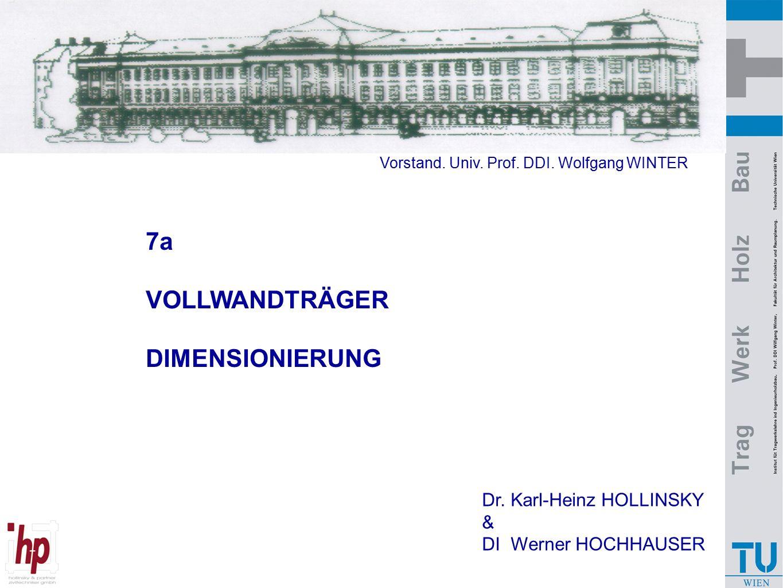 7a VOLLWANDTRÄGER DIMENSIONIERUNG Dr. Karl-Heinz HOLLINSKY &