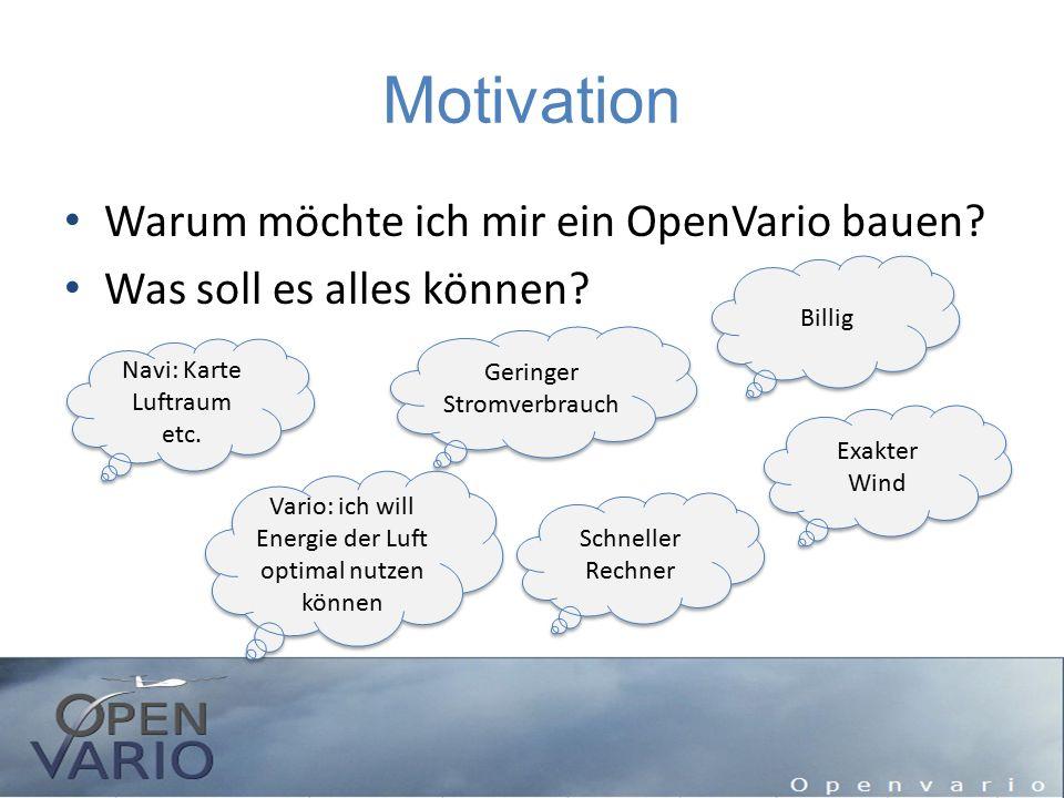 Motivation Warum möchte ich mir ein OpenVario bauen
