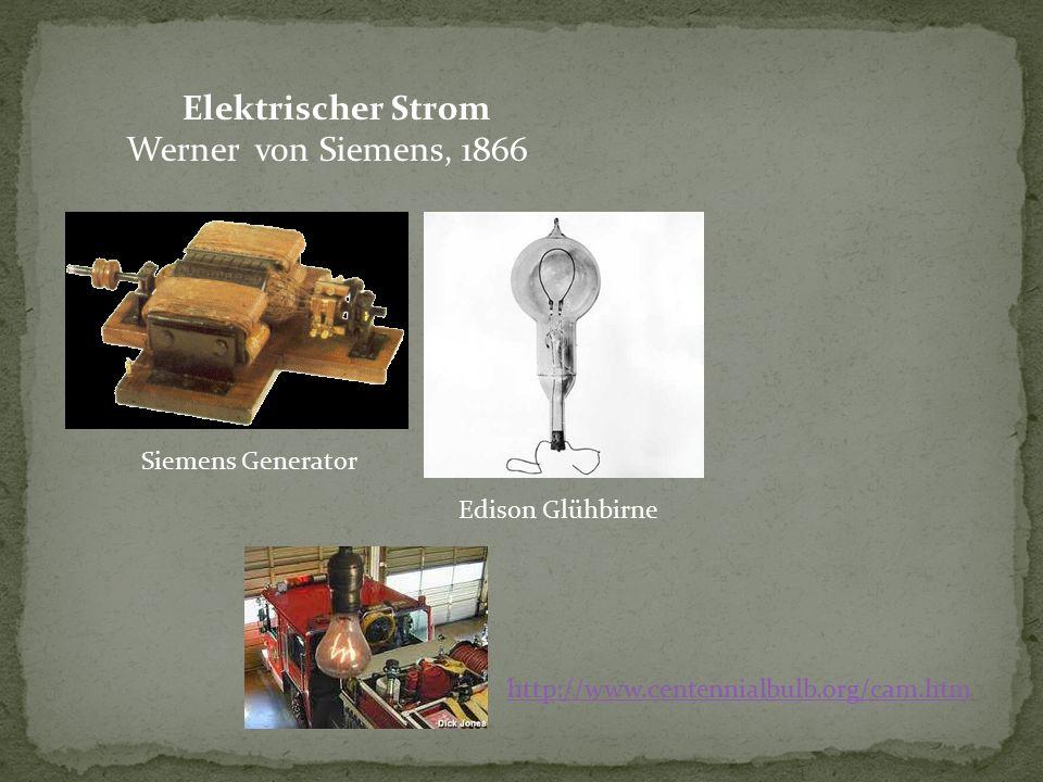 Elektrischer Strom Werner von Siemens, 1866 Siemens Generator