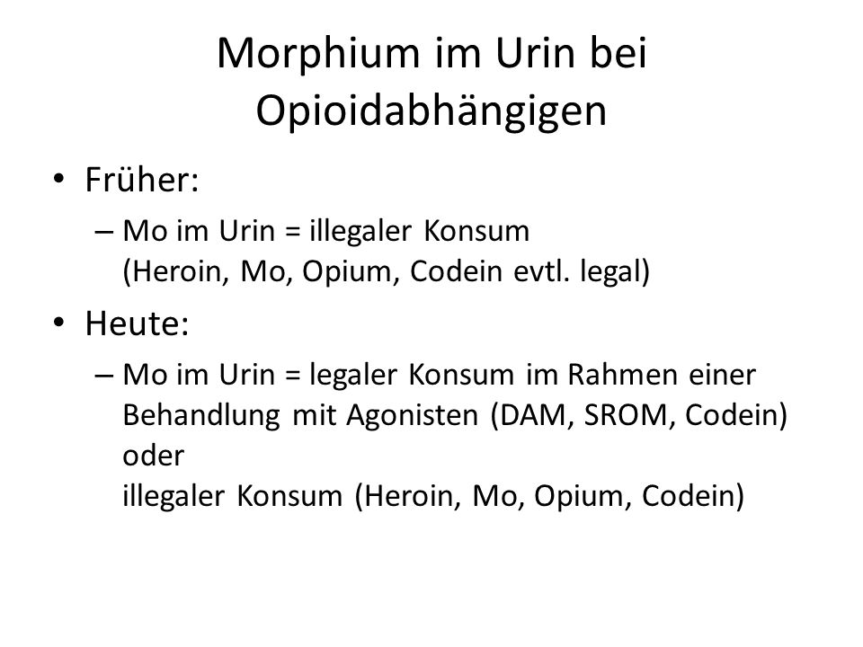 Morphium im Urin bei Opioidabhängigen