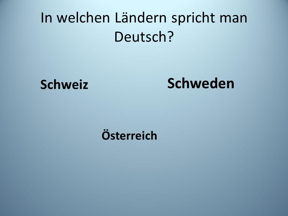 In welchen Ländern spricht man Deutsch