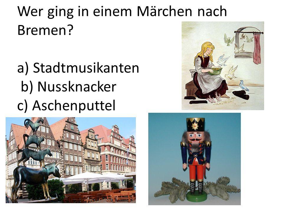 Wer ging in einem Märchen nach Bremen