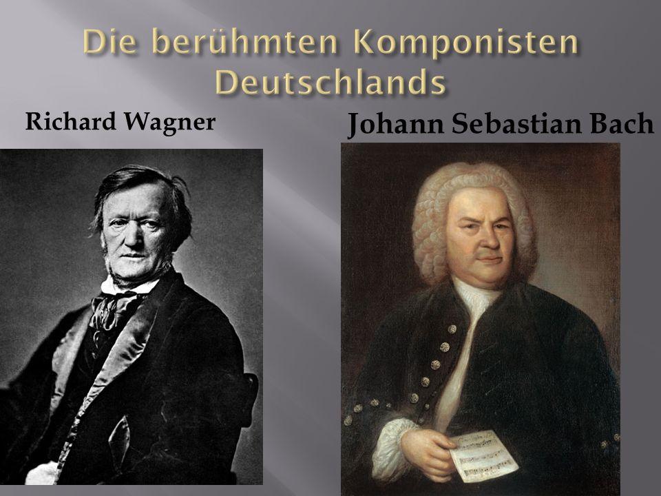 Die berühmten Komponisten Deutschlands