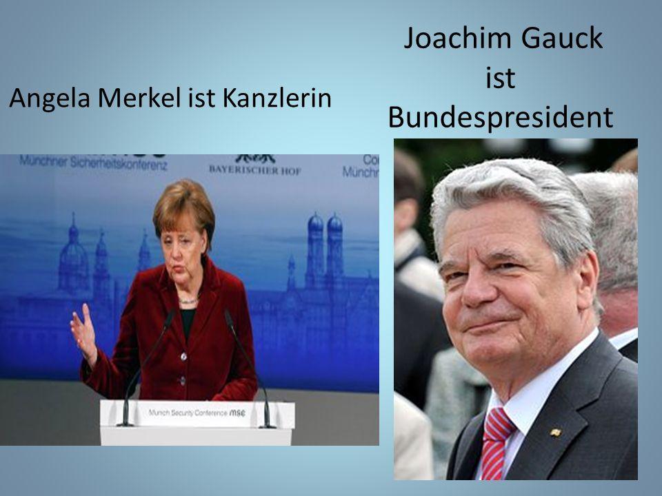 Angela Merkel ist Kanzlerin