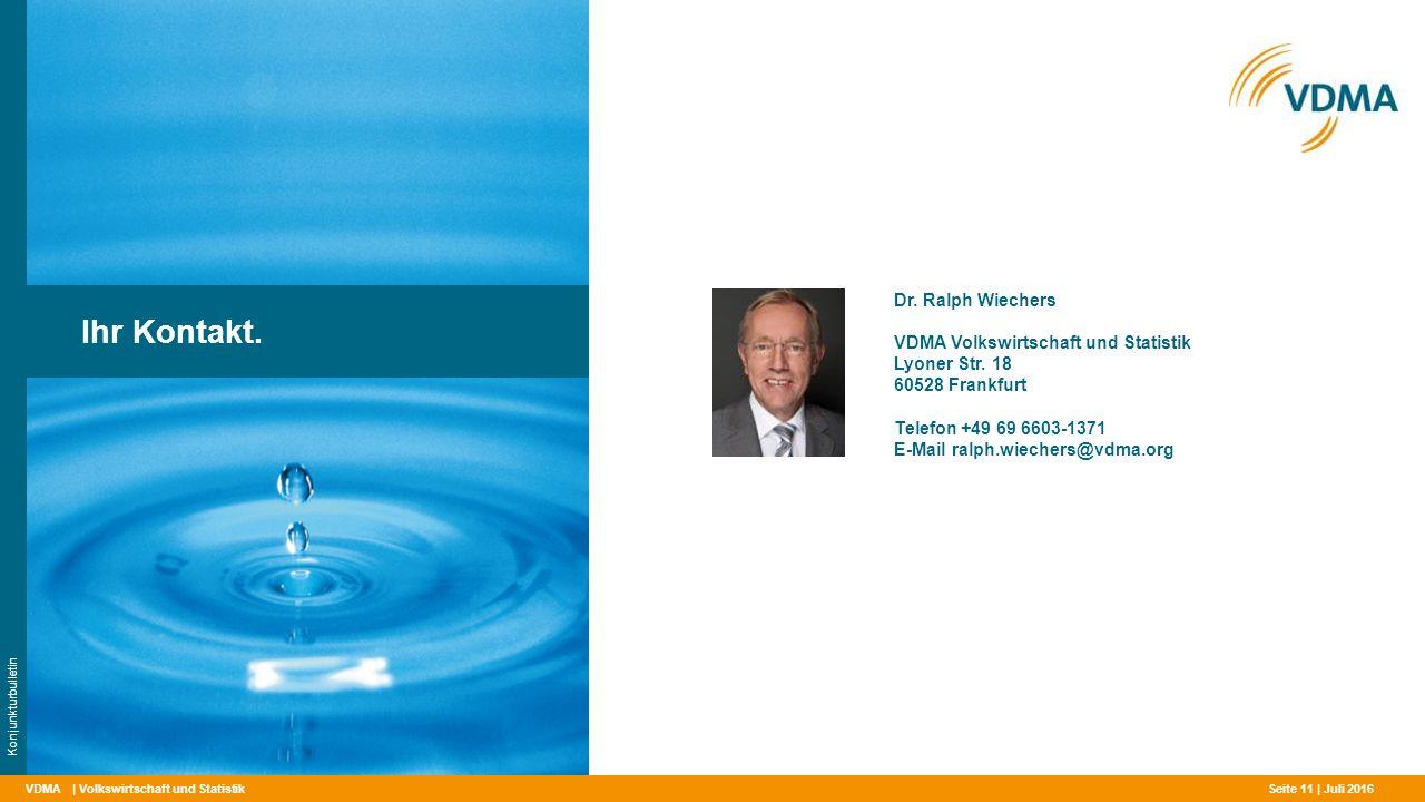 Ihr Kontakt. Dr. Ralph Wiechers VDMA Volkswirtschaft und Statistik