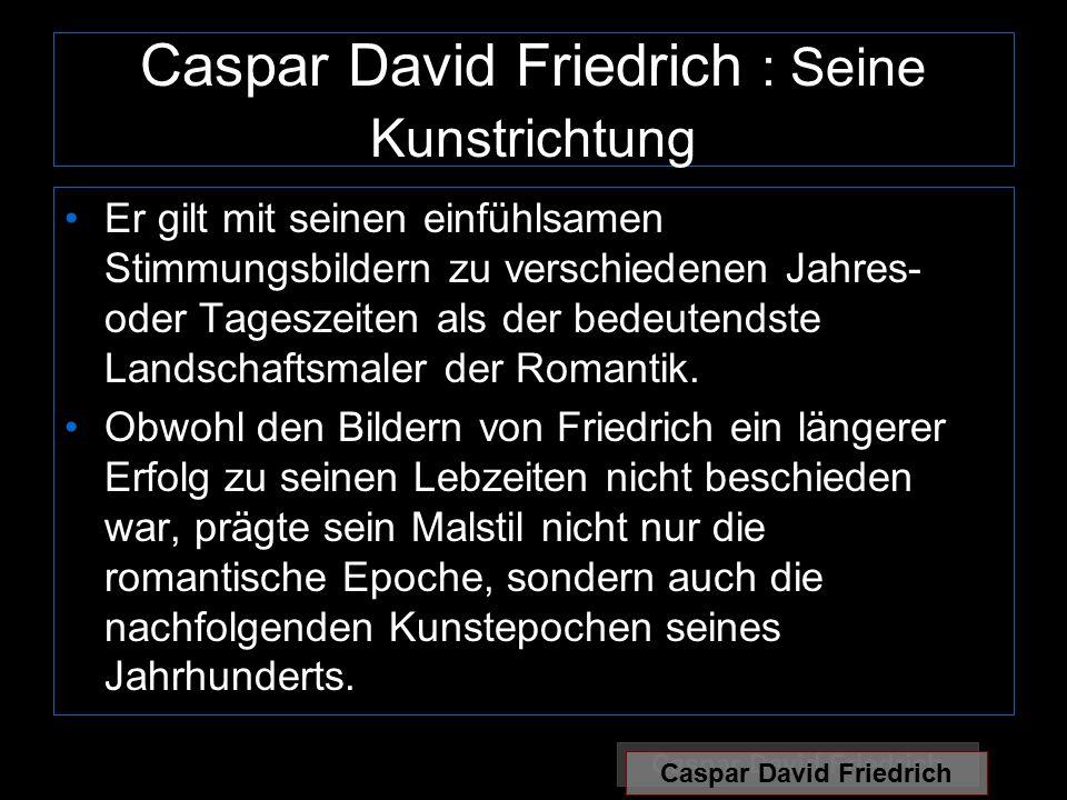 Caspar David Friedrich : Seine Kunstrichtung