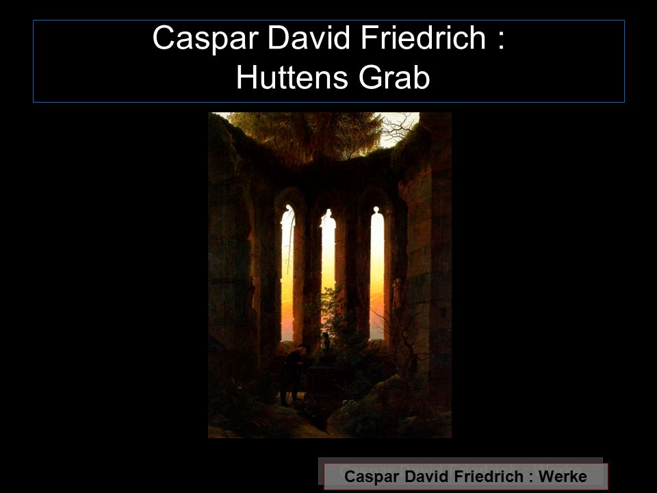 Caspar David Friedrich : Huttens Grab