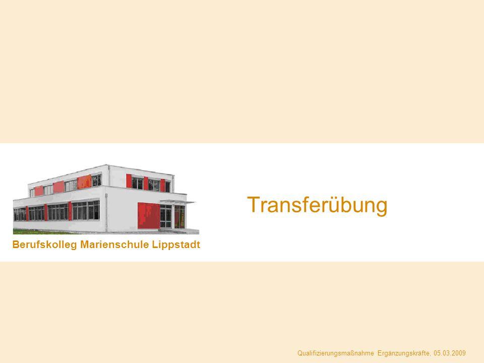 Transferübung Berufskolleg Marienschule Lippstadt