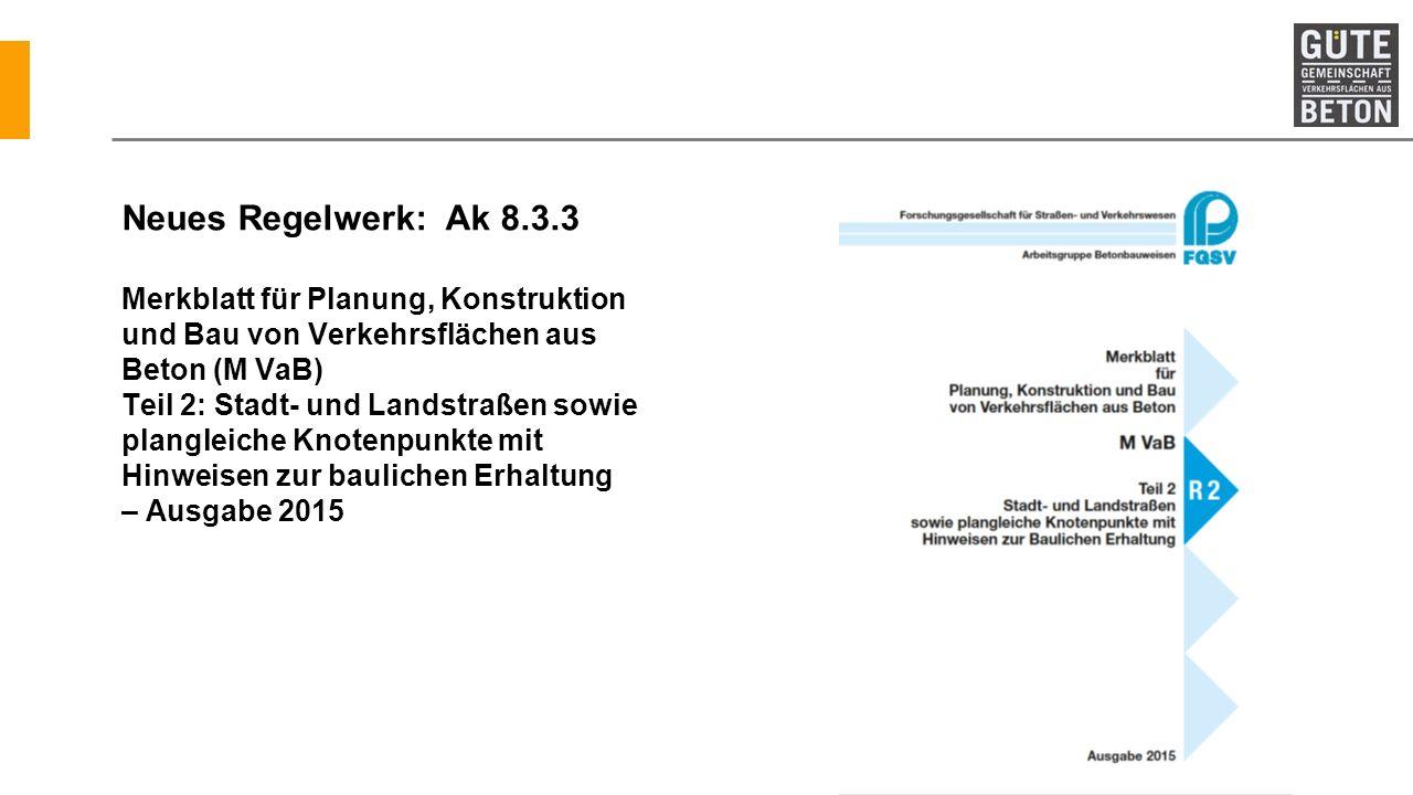 Neues Regelwerk: Ak 8.3.3