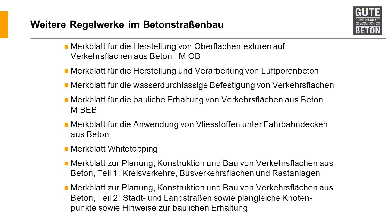 Weitere Regelwerke im Betonstraßenbau