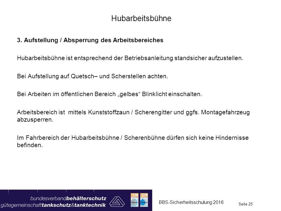 Hubarbeitsbühne 3. Aufstellung / Absperrung des Arbeitsbereiches