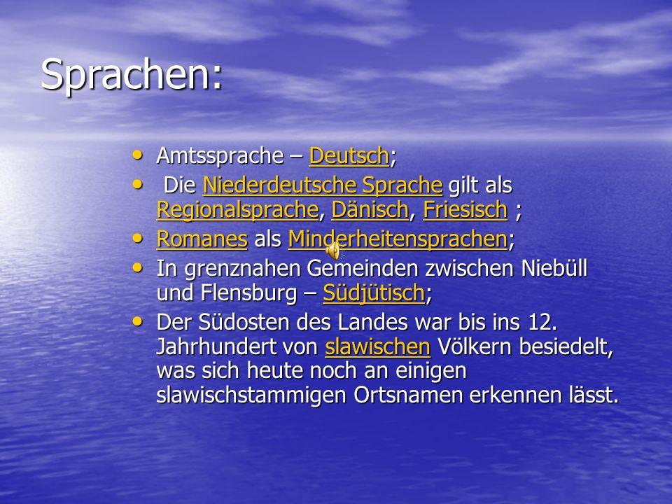 Sprachen: Amtssprache – Deutsch;