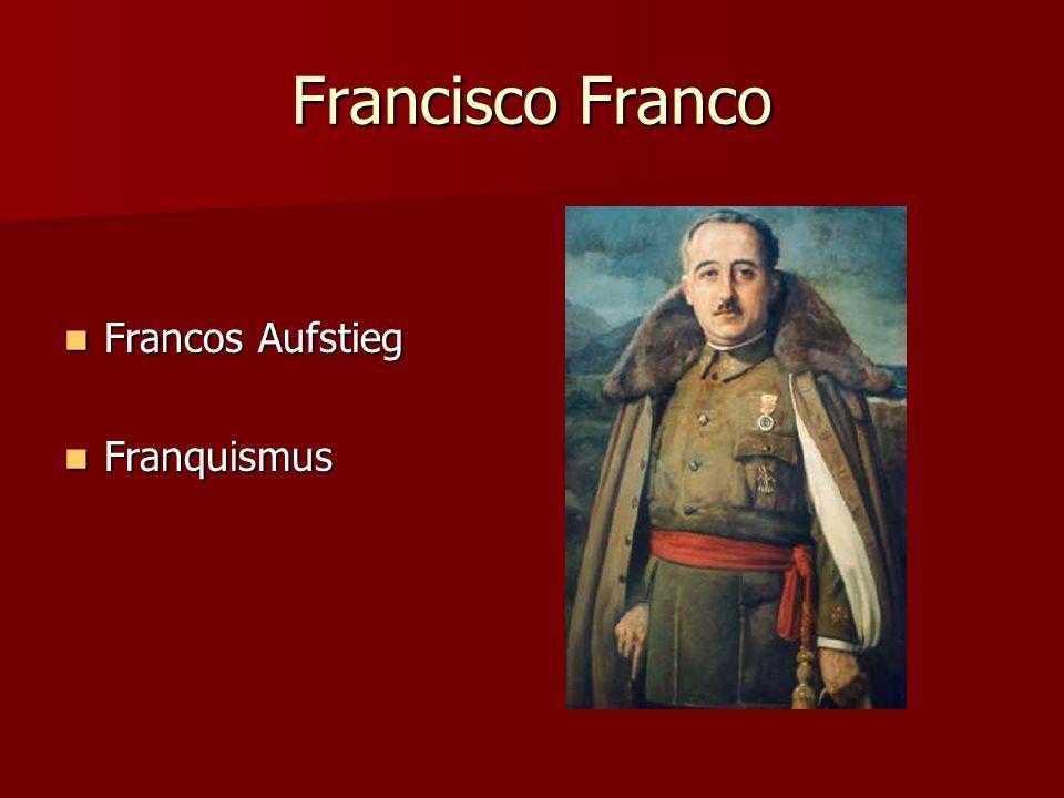 Francisco Franco Francos Aufstieg Franquismus